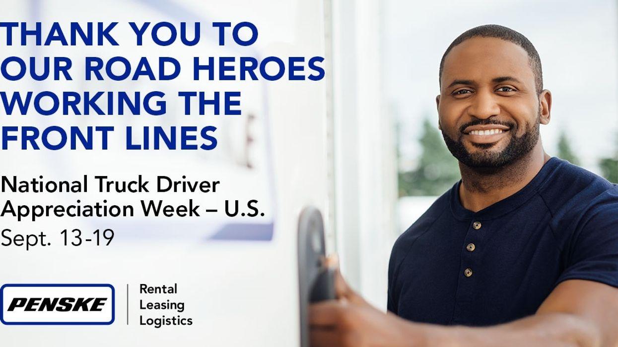 Penske Thanks U.S. Drivers During National Truck Driver Appreciation Week
